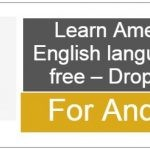 Learn American English language for free – Drops (2)